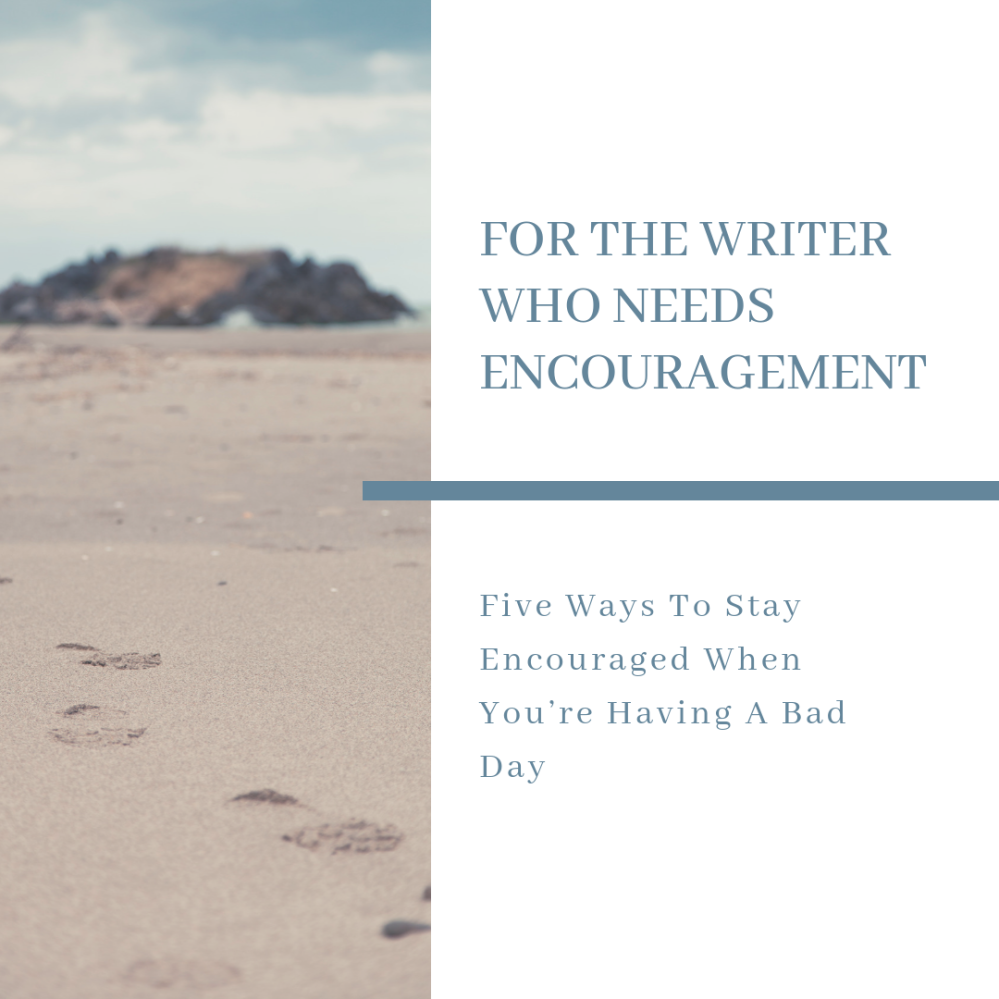 Writing Encouragement